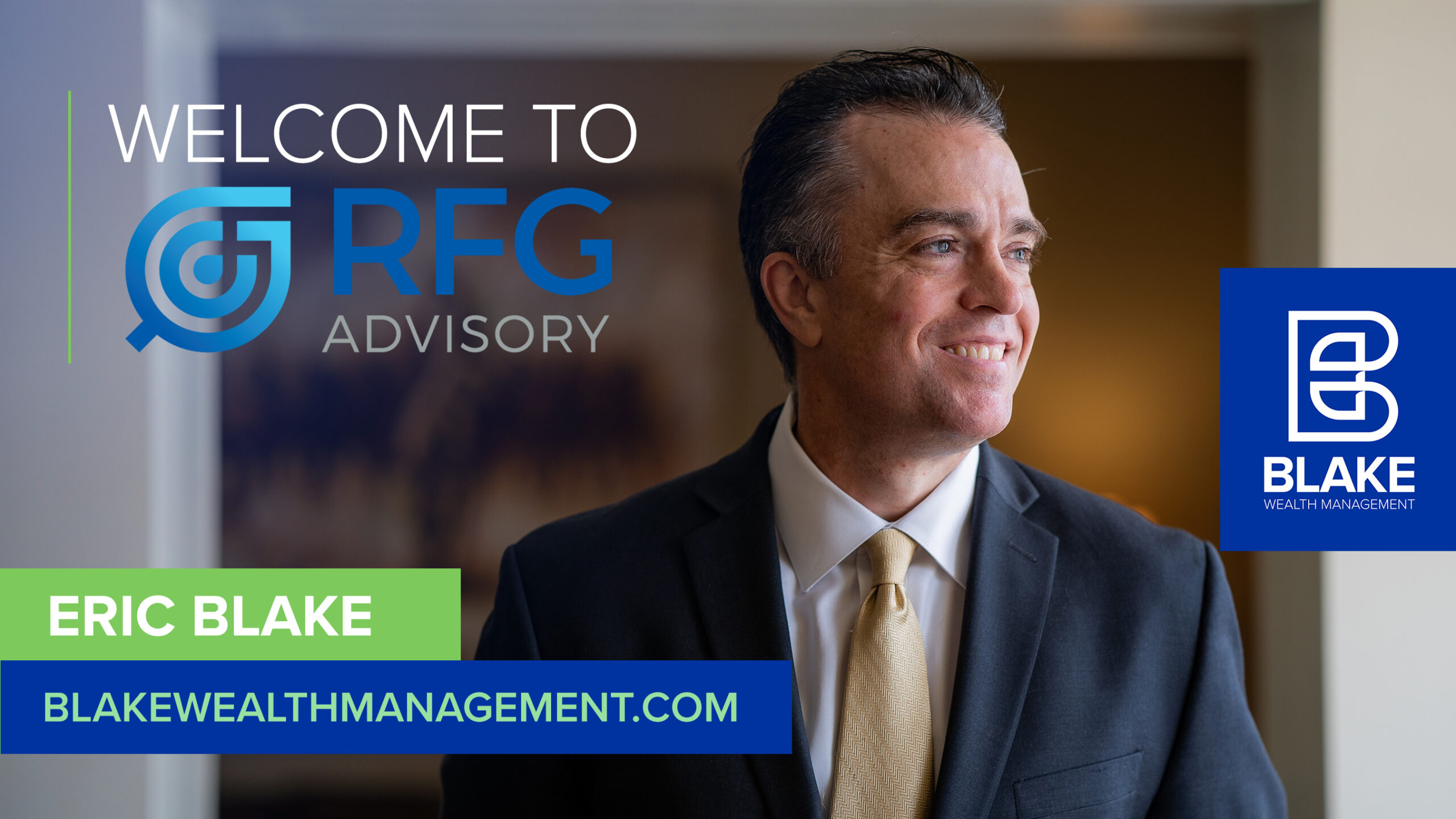 Eric Blake, founder of Blake Wealth Management, has chosen RFG Advisory